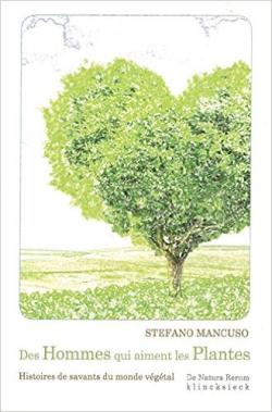Des Hommes qui aiment les Plantes par Stéphano  mancuso