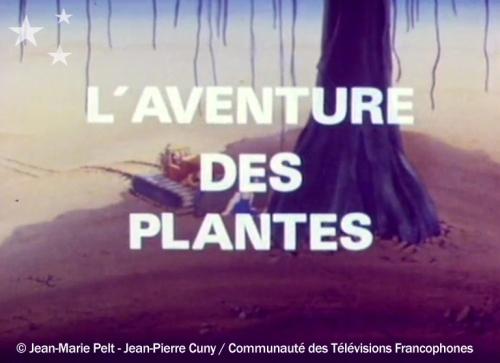 Aventure des plantes