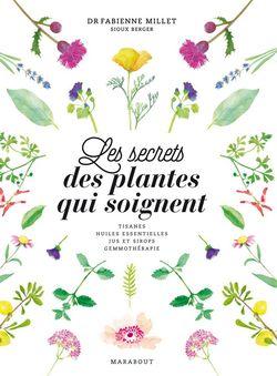 Le sercet des plantes qui soignent 2