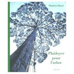 Francis_halle_plaidoyer_pour_larbre